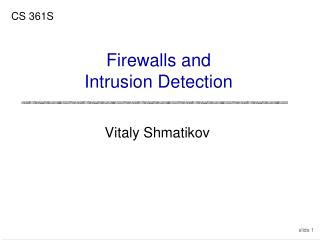 Firewalls and Intrusion Detection