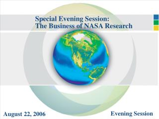 Special Evening Session:   The Business of NASA Research