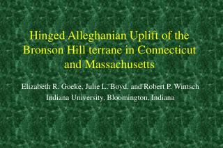 Hinged Alleghanian Uplift of the Bronson Hill terrane in Connecticut and Massachusetts