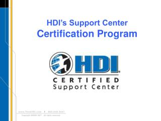 HDI s Support Center  Certification Program