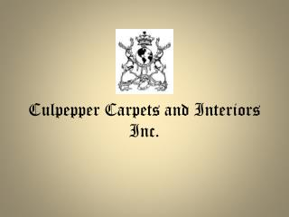 Culpepper Carpets and Interiors Inc.