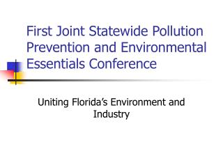 First Joint Statewide Pollution Prevention and Environmental Essentials Conference