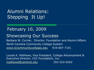 Alumni Relations: Stepping It Up! February 10, 2009