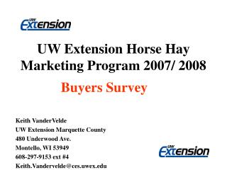 UW Extension Horse Hay Marketing Program 2007/ 2008