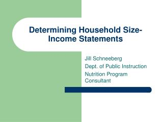 Determining Household Size-Income Statements
