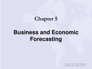 Chapter 5 Business and Economic Forecasting
