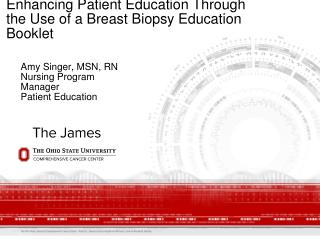 Enhancing Patient Education Through the Use of a Breast Biopsy Education Booklet