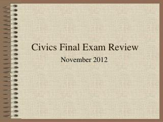 Civics Final Exam Review