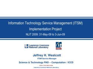 Jeffrey H. Westcott ITSM Service Manager