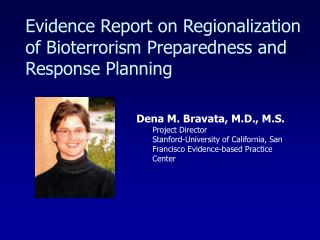 Evidence Report on Regionalization of Bioterrorism Preparedness and Response Planning