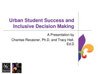 Urban Student Success and Inclusive Decision Making