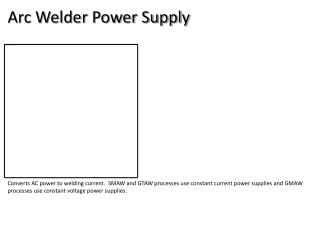 Arc Welder Power Supply