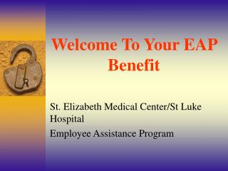 Welcome To Your EAP Benefit