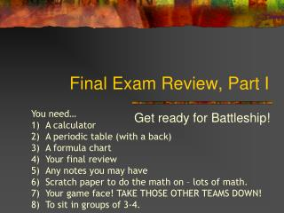 Final Exam Review, Part I