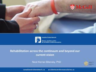 Rehabilitation across the continuum and beyond our current vision