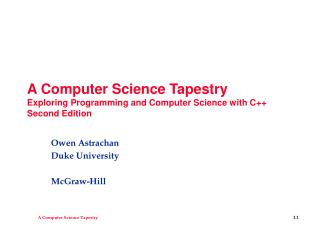 A Computer Science Tapestry Exploring Programming and Computer Science with C++ Second Edition