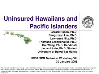 Uninsured Hawaiians and Pacific Islanders