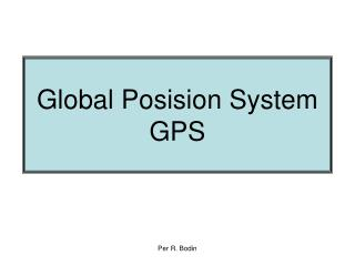 Global Posision System GPS