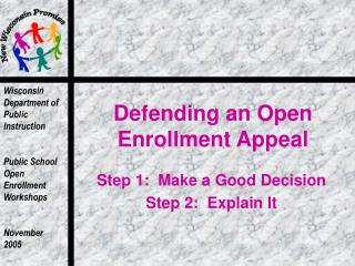 Defending an Open Enrollment Appeal