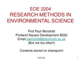 EOE 2204 RESEARCH METHODS IN ENVIRONMENTAL SCIENCE