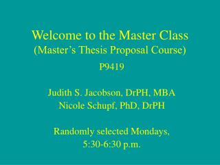Welcome to the Master Class (Master's Thesis Proposal Course)
