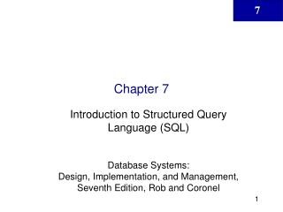 Chapter 7: SQL, the Structured Query Language