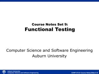 Course Notes Set 9: Functional Testing