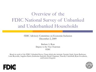 Overview of the  FDIC National Survey of Unbanked and Underbanked Households