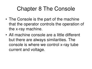 Chapter 8 The Console