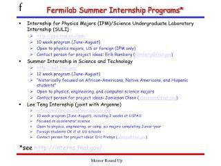 Fermilab Summer Internship Programs*
