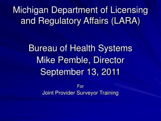 Michigan Department of Licensing and Regulatory Affairs (LARA)