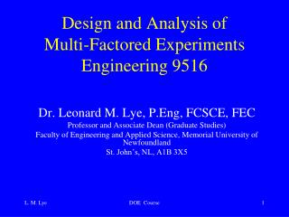 Design and Analysis of  Multi-Factored Experiments  Engineering 9516