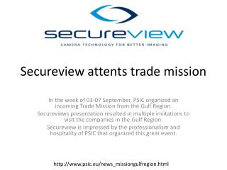 Secureview attents trade mission