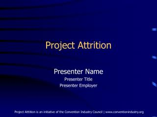 Project Attrition