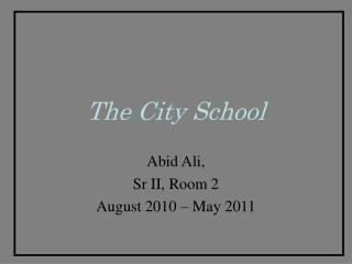 The City School