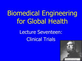 Lecture Seventeen: Clinical Trials