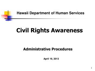 Civil Rights Awareness Administrative Procedures