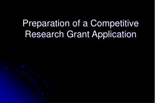 Preparation of a Competitive Research Grant Application