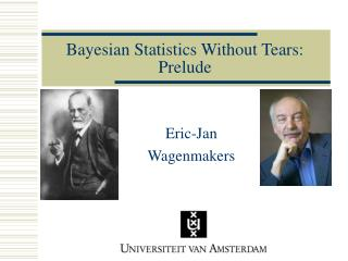 Bayesian Statistics Without Tears: Prelude