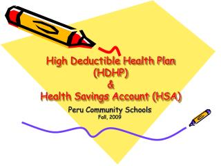 High Deductible Health Plan (HDHP) & Health Savings Account (HSA)