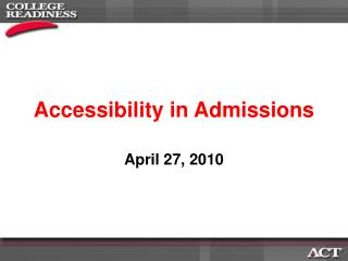 Accessibility in Admissions