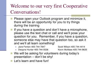 Welcome to our very first Cooperative Conversations!