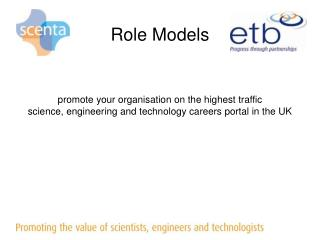 promote your organisation on the highest traffic  science, engineering and technology careers portal in the UK