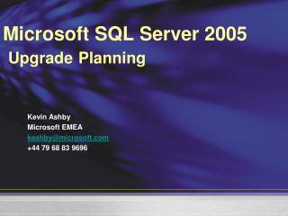 Microsoft SQL Server 2005 Upgrade Planning