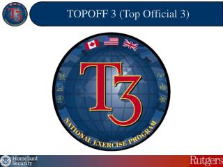 TOPOFF 3 (Top Official 3)