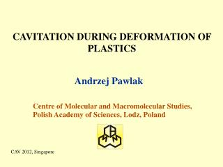 CAVITATION DURING DEFORMATION OF PLASTICS