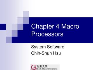 Chapter 4 Macro Processors