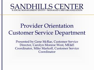 Provider Orientation Customer Service Department