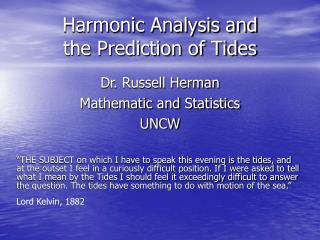Harmonic Analysis and  the Prediction of Tides