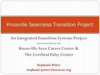 Knoxville Seamless Transition Project